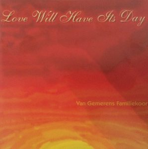Love will have its day